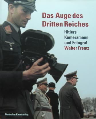 ヒトラー総統のカメラマンの記録